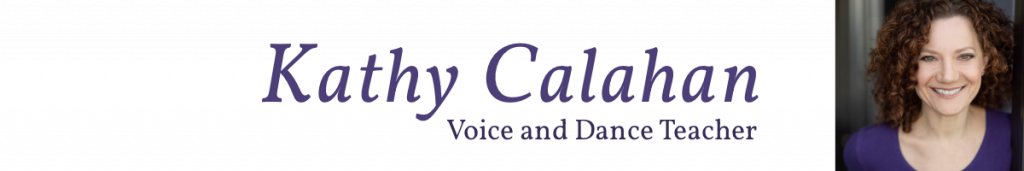 Kathy Calahan - Voice and Dance Teacher